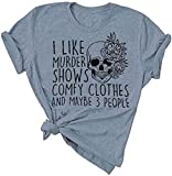 Women Funny Halloween Comfy Clothes Shirt Novelty Graphic I Like Murder Shows Short Sleeve Tee Tops Maybe 3 People Loose Casual T Shirt,Ink Blue M