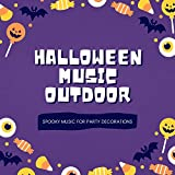 Halloween Music Outdoor - Spooky Music for Party Decorations
