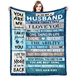 Anniversary Birthday Gifts for Husband from Wife Romantic I Love You Husband Wedding Gifts to My Husband Super Soft Christmas Valentine's Day Fathers Day Blanket Present for Men Him Husband